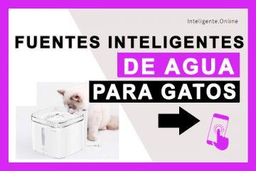 Fuentes Inteligentes de Agua para Gatos