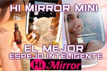 Hi Mirror Mini: El Mejor Espejo Inteligente