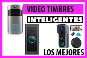 Lee más sobre el artículo Video Timbre Inteligente: ¿Cuáles son los Mejores?